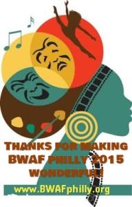 bwaf philly 2015 thanks wonderful